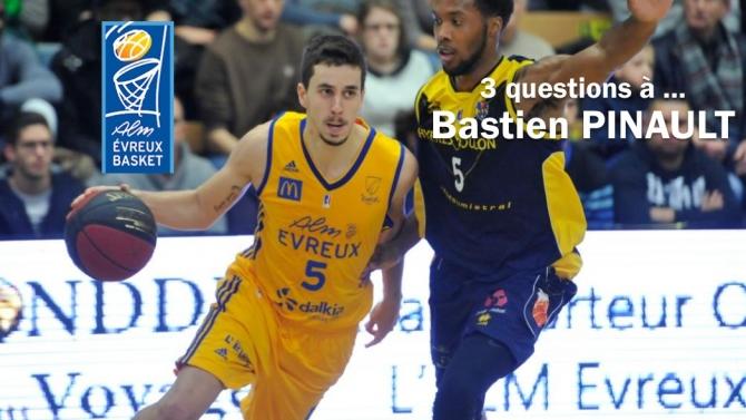 Interview pro : Bastien Pinault