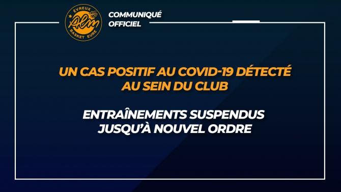 CAS POSITIF AU COVID-19 AU SEIN DU CLUB