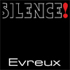 SILENCE EVREUX